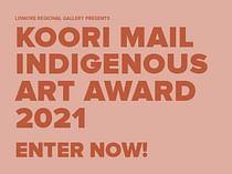 KOORI MAIL INDIGENOUS ART AWARD 2021